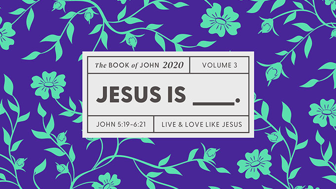 Volume 3: Jesus Is ________.